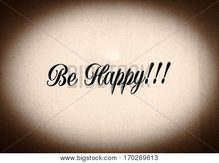 Be Happy Phrase Written In Black And White