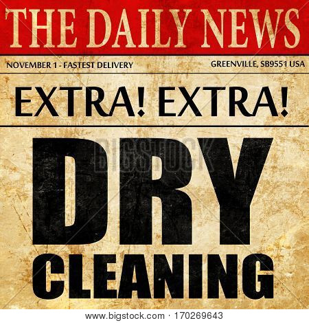 dry cleaning, newspaper article text