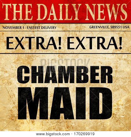 chamber maid, newspaper article text