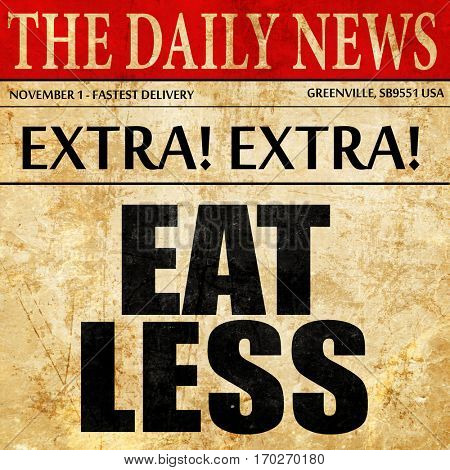 eat less, newspaper article text