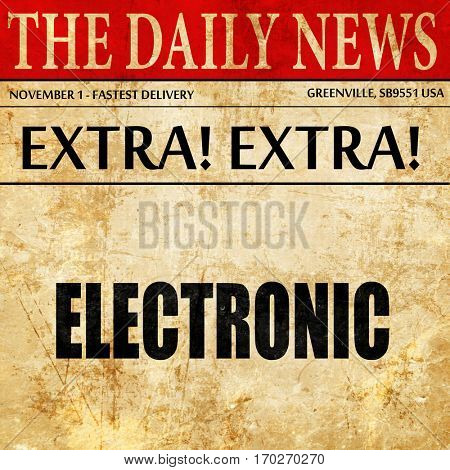electronic music, newspaper article text