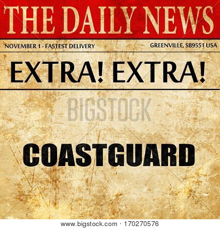 coastguard, newspaper article text