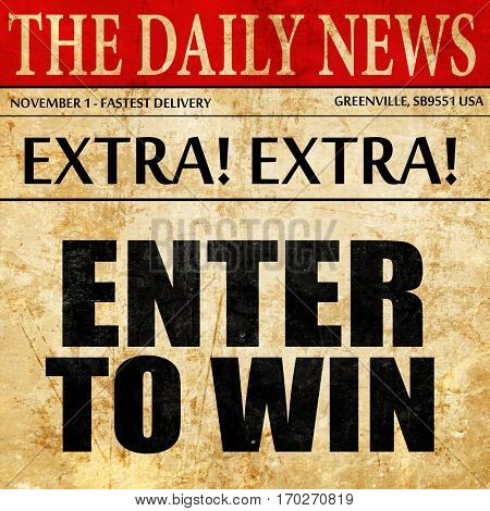 enter to win, newspaper article text