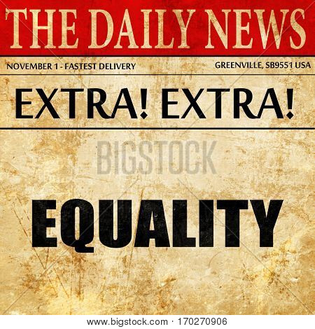 equality, newspaper article text