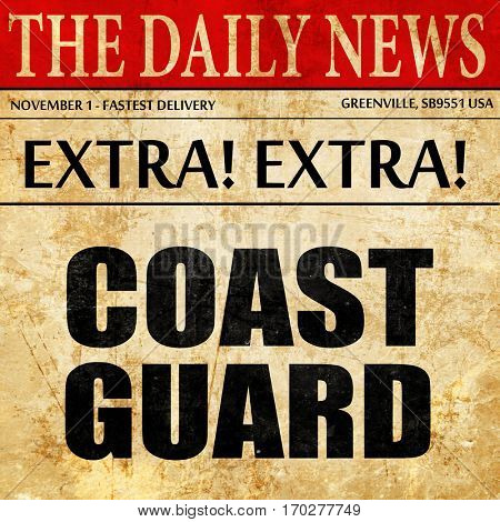 coast guard, newspaper article text