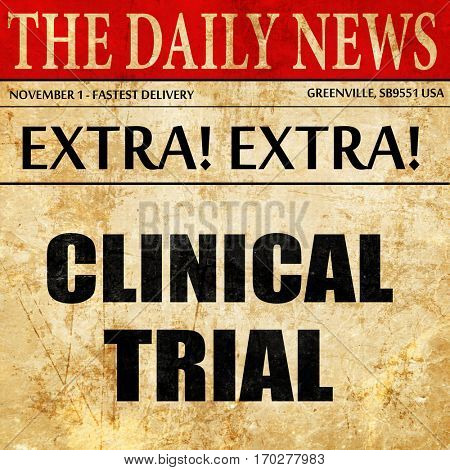 clinical trial, newspaper article text