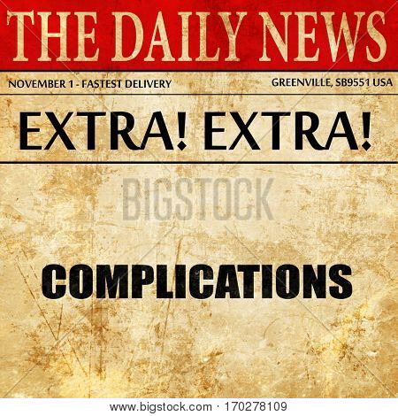 complications, newspaper article text