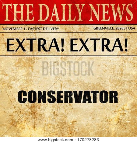 conservator, newspaper article text