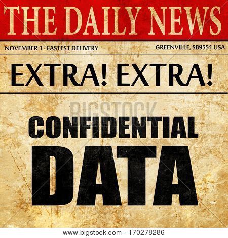 confidential data, newspaper article text