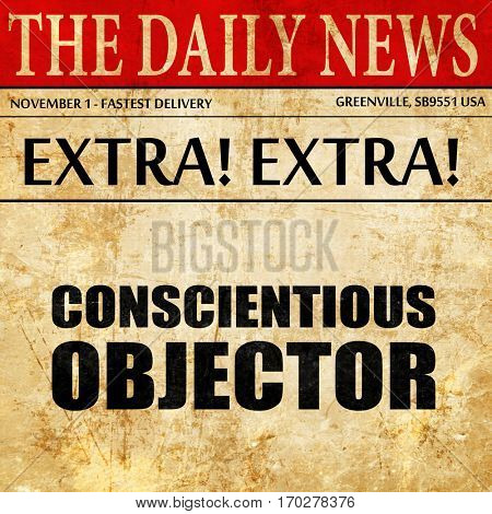 conscientious objector, newspaper article text