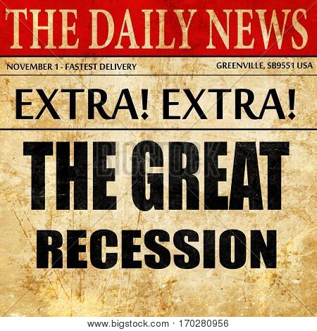 Recession sign background, newspaper article text