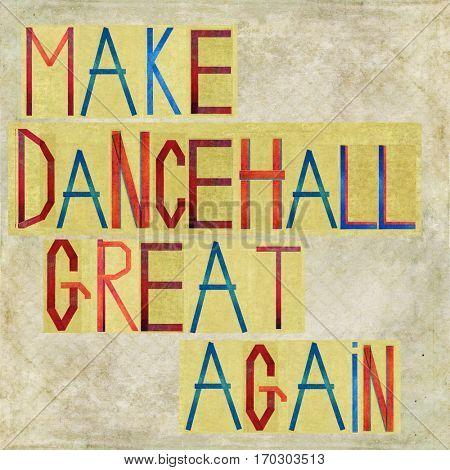 Make dancehall great again