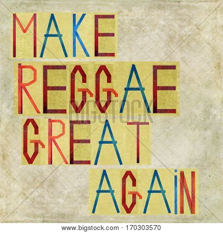 Make Reggae great again