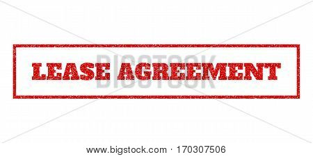 Red rubber seal stamp with Lease Agreement text. Vector tag inside rectangular frame. Grunge design and dust texture for watermark labels. Scratched emblem.