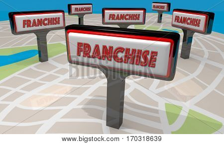 Franchise Sign Map New Business Opportunity 3d Illustration