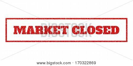 Red rubber seal stamp with Market Closed text. Vector tag inside rectangular shape. Grunge design and scratched texture for watermark labels. Scratched sticker.