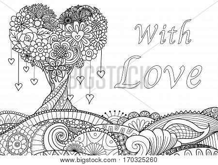 Love tree on floral ground with the word 'WITH LOVE' For Valentine's card, wedding invitation and adult coloring book page