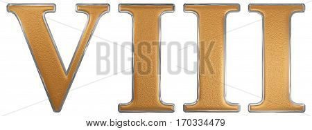 Roman Numeral Viii, Octo, 8, Eight, Isolated On White Background, 3D Render