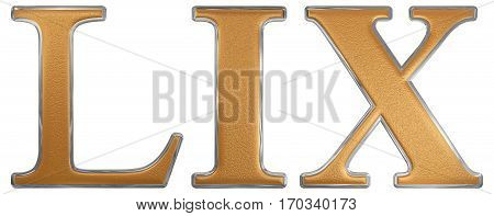 Roman Numeral Lix, Novem Et Quinquaginta, 59, Fifty Nine, Isolated On White Background, 3D Render
