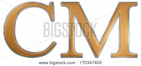 Roman Numeral Cm, Nongenti, 900, Nine Hundred, Isolated On White Background, 3D Render