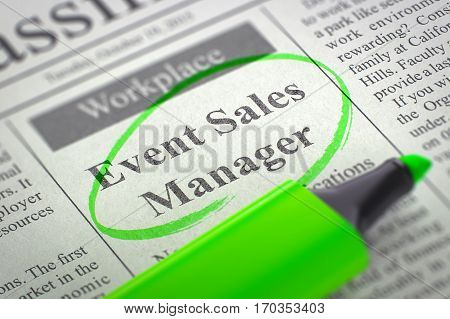 A Newspaper Column in the Classifieds with the Job Vacancy of Event Sales Manager, Circled with a Green Marker. Blurred Image. Selective focus. Concept of Recruitment. 3D Rendering.