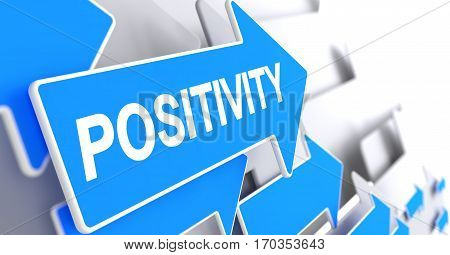 Positivity - Blue Cursor with a Text Indicates the Direction of Movement. Positivity, Text on the Blue Pointer. 3D Render.