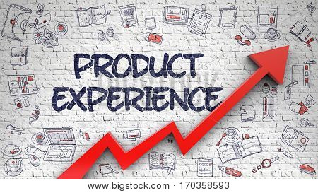 Product Experience - Enhancement Concept. Inscription on the White Wall with Doodle Design Icons Around. Product Experience - Business Concept with Doodle Icons Around on the White Wall Background.