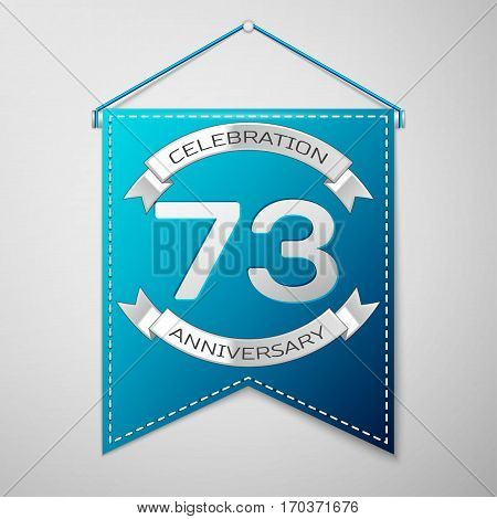 Blue pennant with inscription Seventy three Years Anniversary Celebration Design over a grey background. Silver ribbon. Colorful template elements for your birthday party. Vector illustration