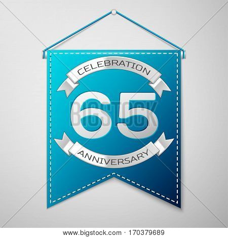 Blue pennant with inscription Sixty five Years Anniversary Celebration Design over a grey background. Silver ribbon. Colorful template elements for your birthday party. Vector illustration