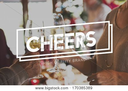 Celebrate Cheers Merriment Toast Happy Life
