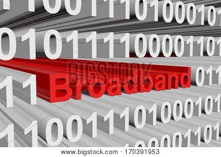 broadband is presented in the form of binary code 3d illustration