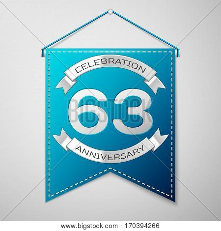 Blue pennant with inscription Sixty three Years Anniversary Celebration Design over a grey background. Silver ribbon. Colorful template elements for your birthday party. Vector illustration