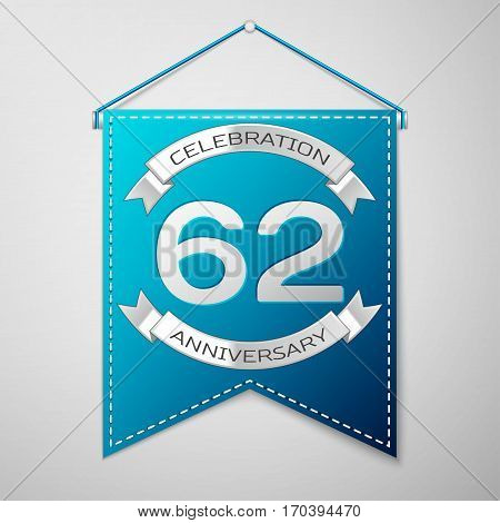 Blue pennant with inscription Sixty two Years Anniversary Celebration Design over a grey background. Silver ribbon. Colorful template elements for your birthday party. Vector illustration