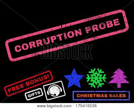 Corruption Probe text rubber seal stamp watermark with additional bonus christmas symbols. Caption inside rectangular shape with grunge design and scratched texture.