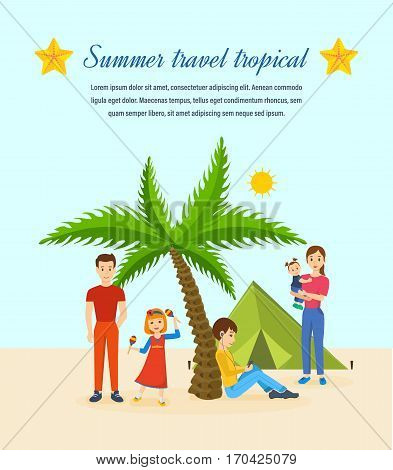 Summer travel tropical. Family trip to warm country in his car. Familiarity with the country, atmosphere of the surroundings, traditions, holidays. Vector illustration. Can be used poster, invitation.