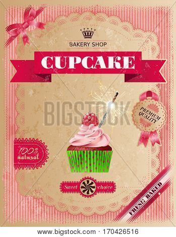 Vector illustration of a shabby background, poster of confectionery bakery with cupcakes and a lacy frame for your text