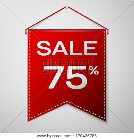 Red pennant with inscription sale seventy five percent Discounts over a grey background. Sale concept for shops store market, web and other commerce. Vector illustration.