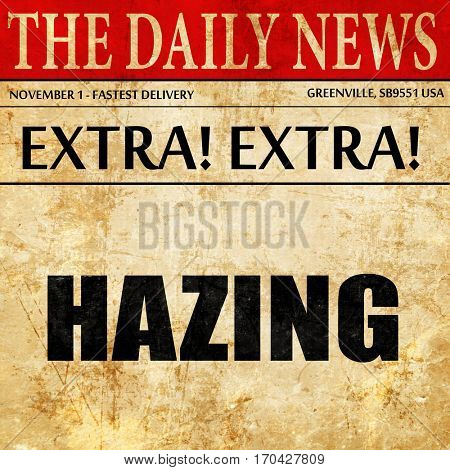hazing, newspaper article text