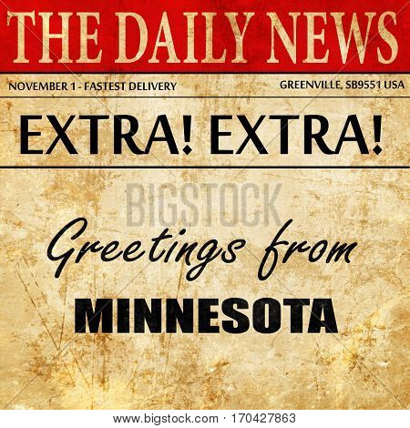 Greetings from minnesota, newspaper article text