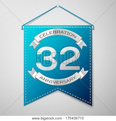 Blue pennant with inscription Thirty two Years Anniversary Celebration Design over a grey background. Silver ribbon. Colorful template elements for your birthday party. Vector illustration