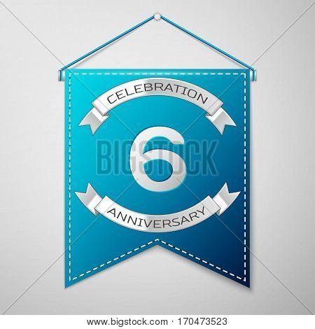 Blue pennant with inscription Six Years Anniversary Celebration Design over a grey background. Silver ribbon. Colorful template elements for your birthday party. Vector illustration