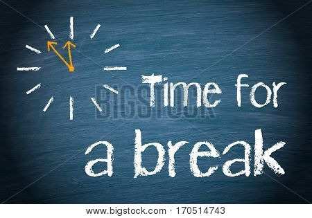 Time for a break - clock with text on blue background
