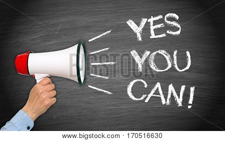 Yes you can - female hand with megaphone, motivation and encouragement