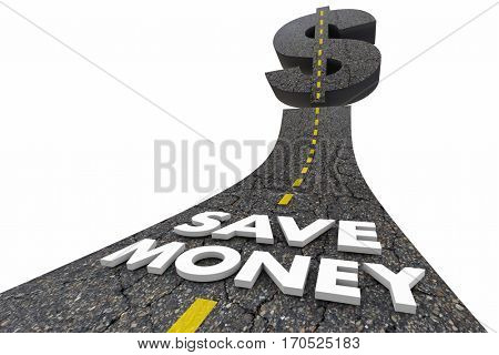 Save Money Road Words Spend Less Sale Price 3d Illustration