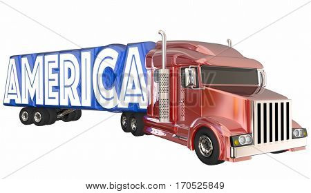 America USA Made in United States Truck Word 3d Illustration