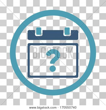 Unknown Date rounded icon. Vector bicolor illustration style is a flat iconic symbol inside a circle cyan and blue colors transparent background. Designed for web and software interfaces.
