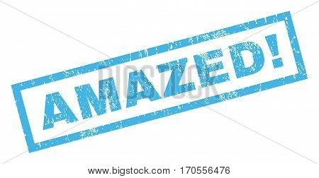 Amazed exclamation text rubber seal stamp watermark. Tag inside rectangular banner with grunge design and scratched texture. Inclined vector blue ink sticker on a white background.