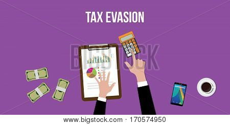 illustration of working to count tax evasion with calculator and paperworks on top of table vector