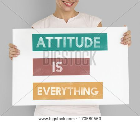 Attitude is Everything Be Your Own