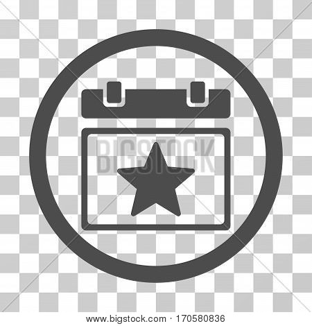 Favourites Day rounded icon. Vector illustration style is a flat iconic symbol inside a circle gray color transparent background. Designed for web and software interfaces.